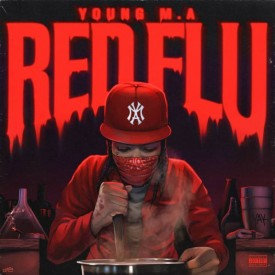 Young M.A – Red Flu